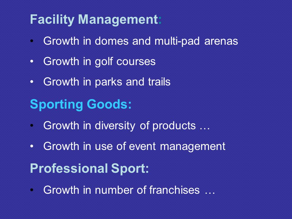 Facility Management: Sporting Goods: Professional Sport: