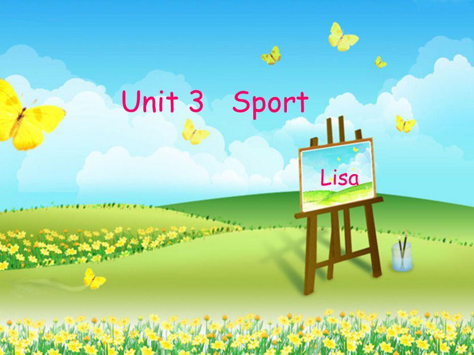 Unit 3 Sport Lisa