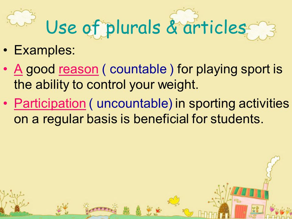 Use of plurals & articles