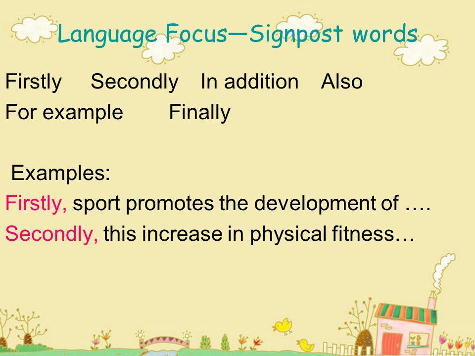 Language Focus—Signpost words