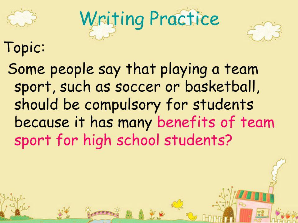 Writing Practice Topic:
