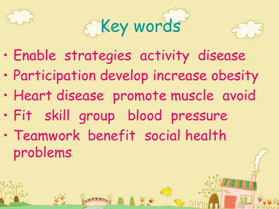 Key words Enable strategies activity disease