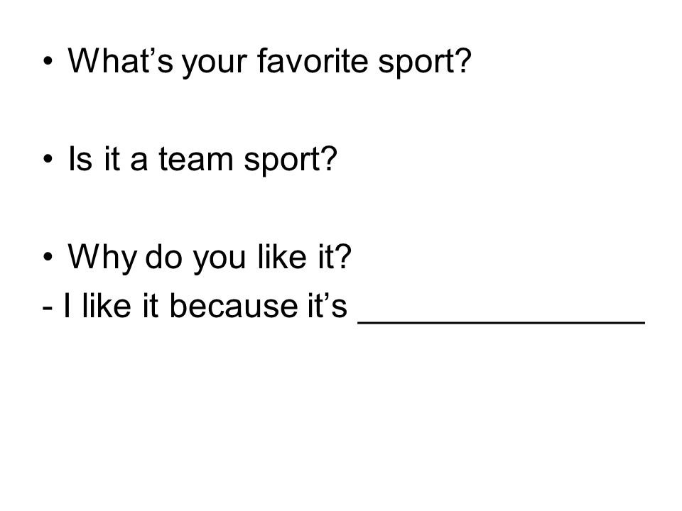 What's your favorite sport