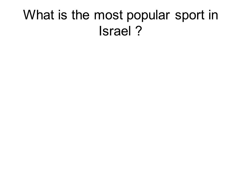 What is the most popular sport in Israel