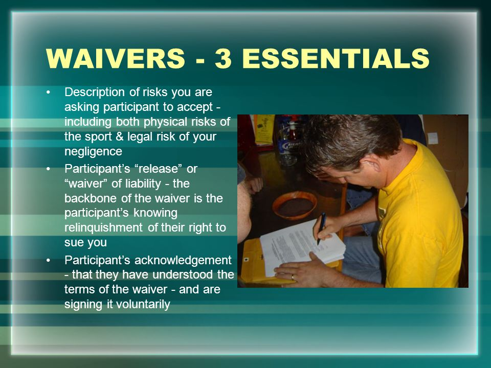 WAIVERS - 3 ESSENTIALS