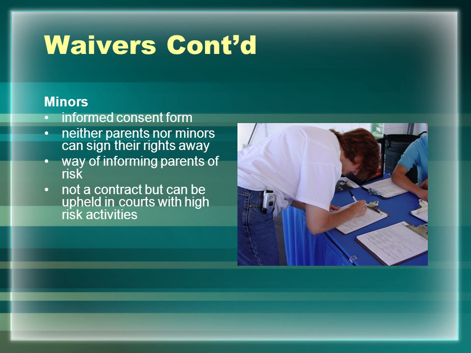 Waivers Cont'd Minors informed consent form