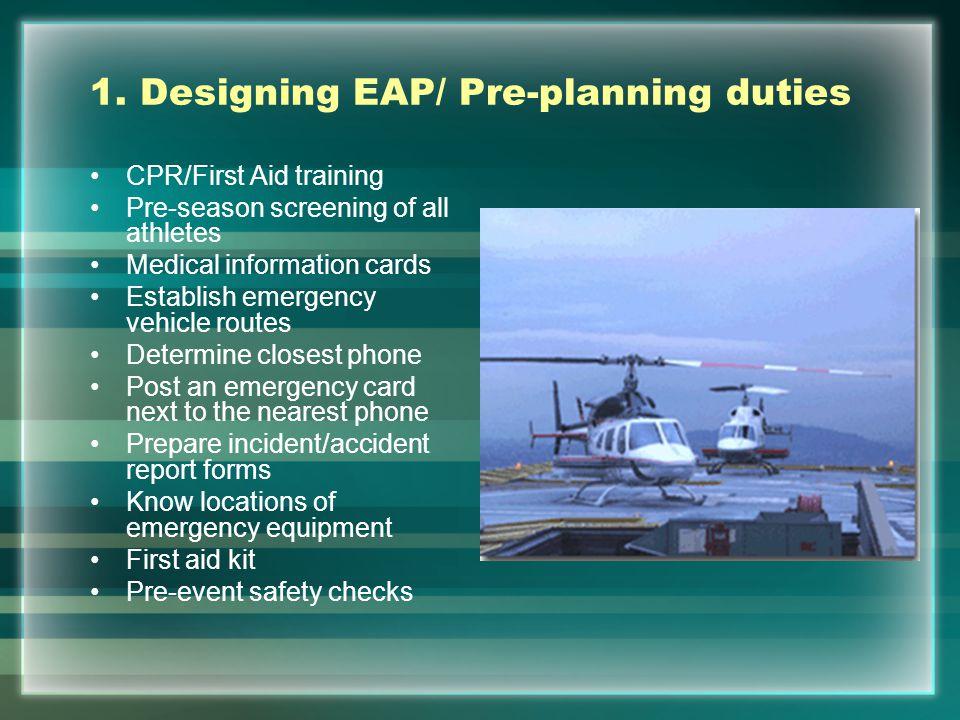 1. Designing EAP/ Pre-planning duties