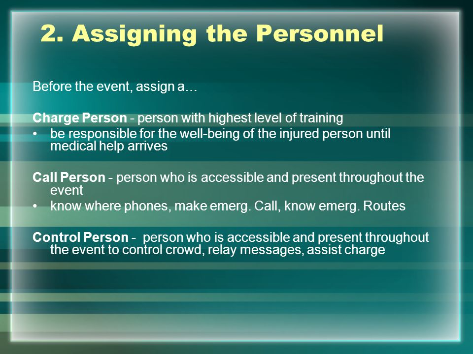 2. Assigning the Personnel