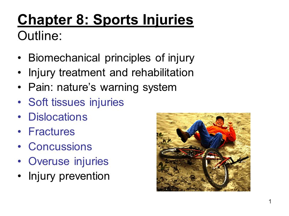 Chapter 8: Sports Injuries Outline:
