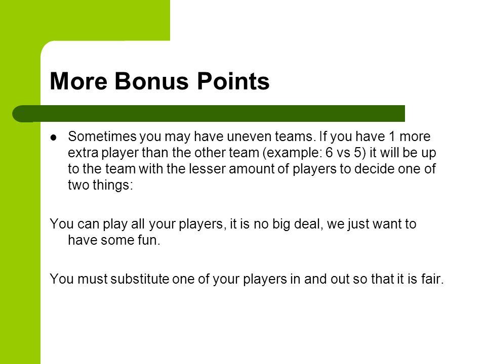 More Bonus Points