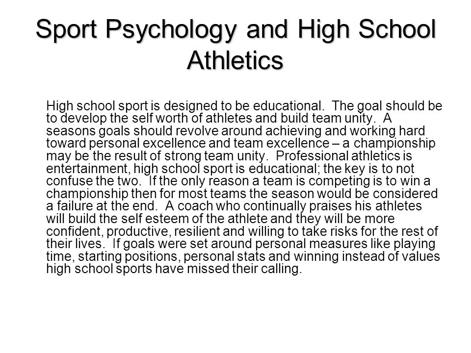 Sport Psychology and High School Athletics