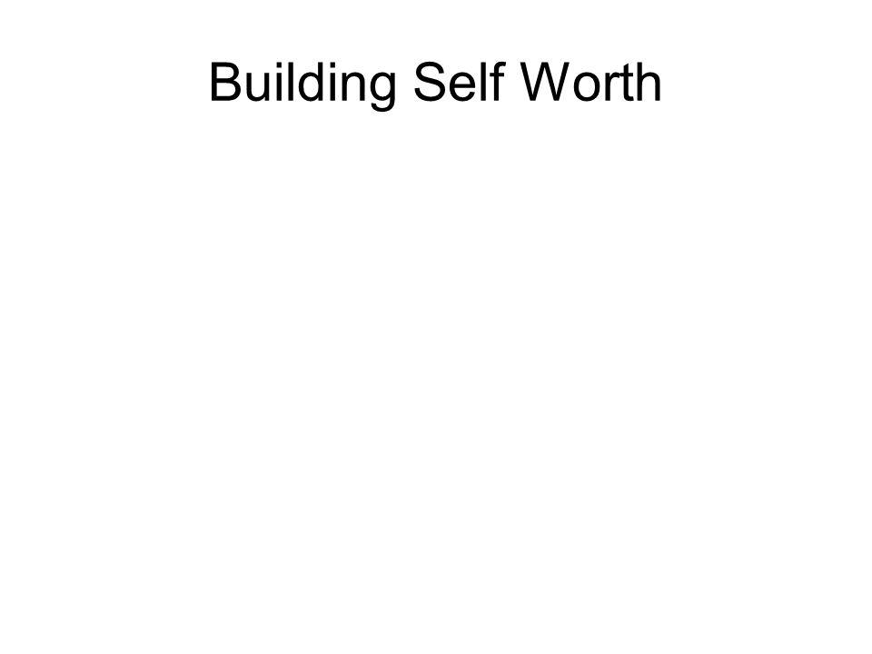 Building Self Worth