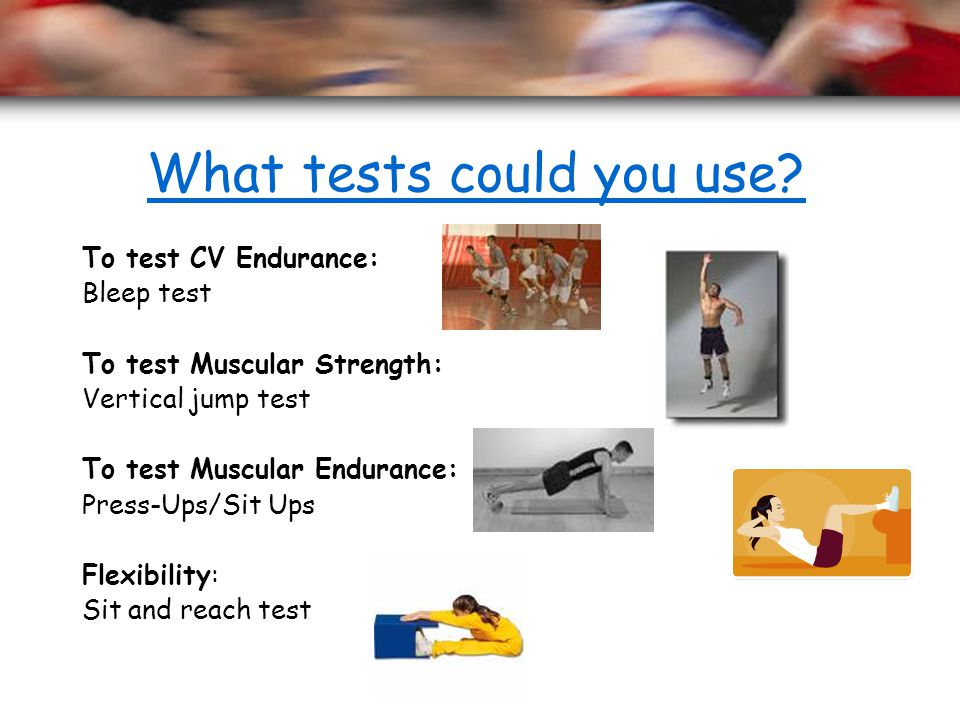 What tests could you use