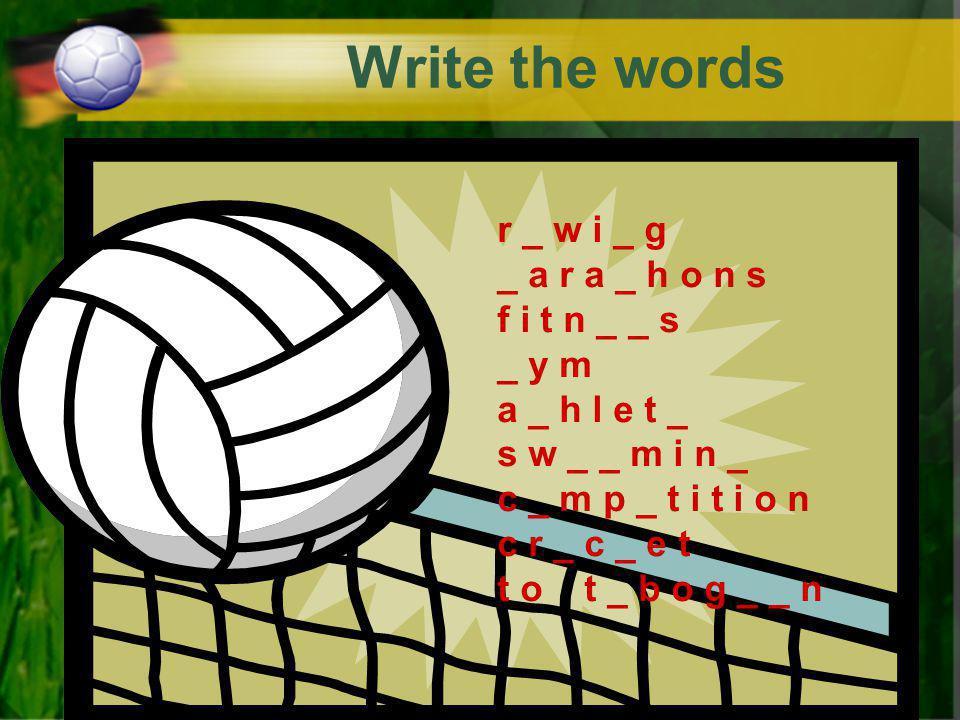 Write the words r _ w i _ g _ a r a _ h o n s r _ w i _ g