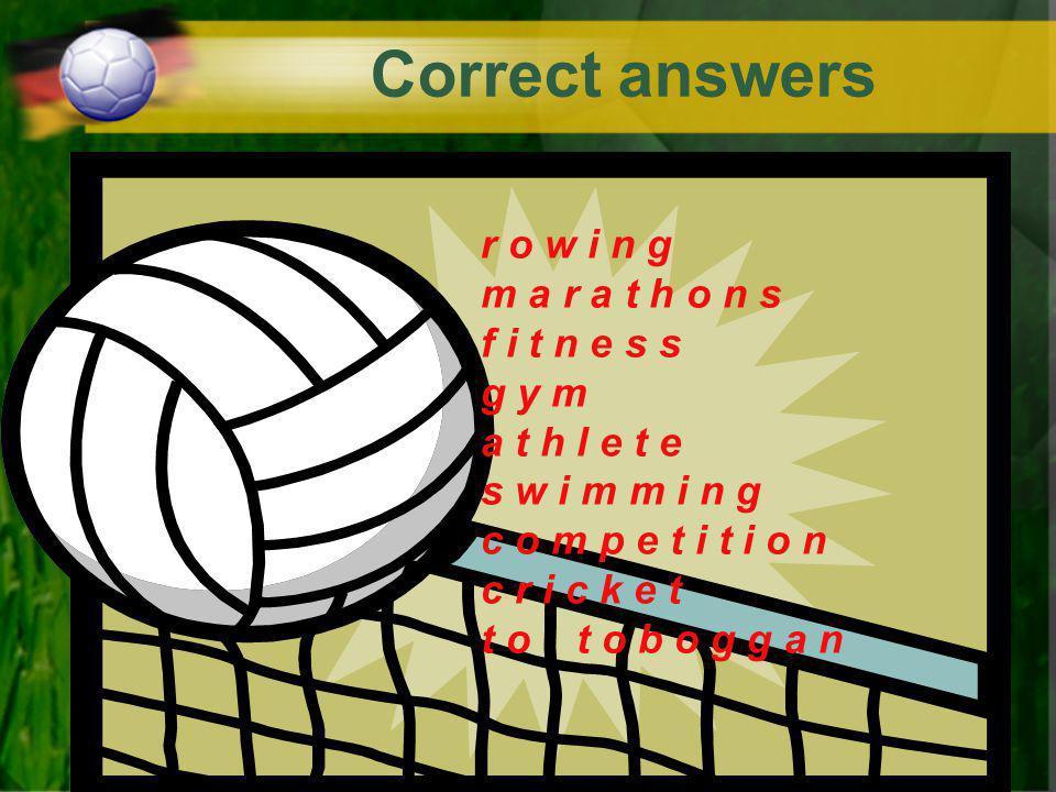 Correct answers r _ w i _ g _ a r a _ h o n s f i t n _ _ s _ y m