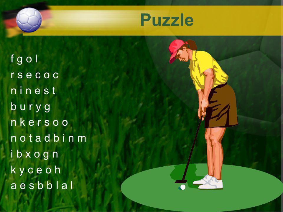 Puzzle f g o l r s e c o c n i n e s t b u r y g n k e r s o o