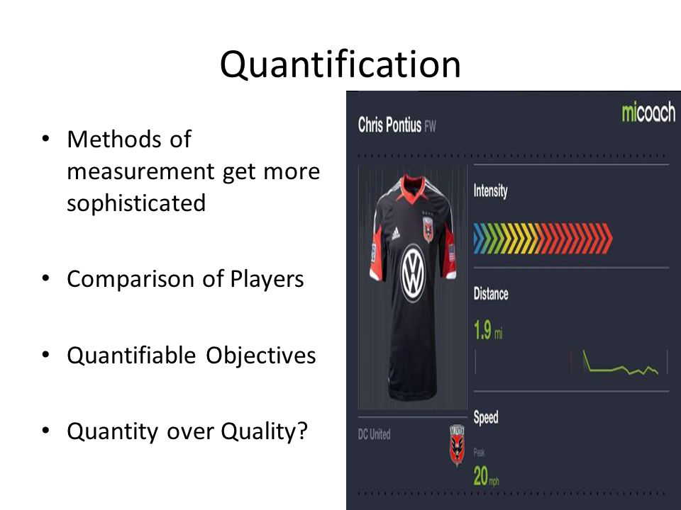 Quantification Methods of measurement get more sophisticated
