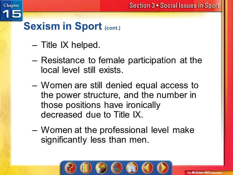 Sexism in Sport (cont.) Title IX helped.