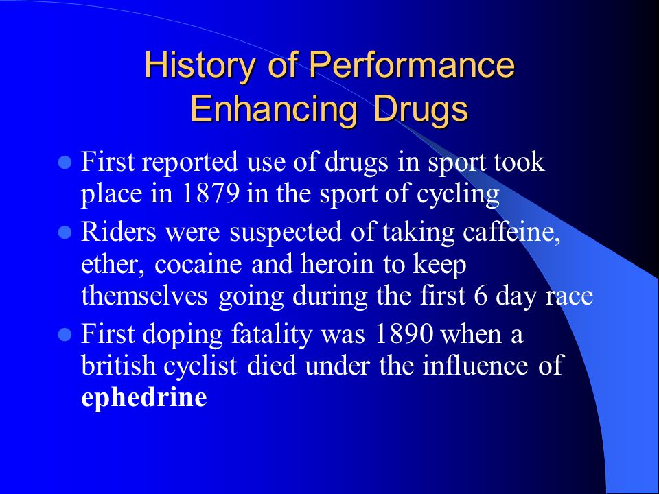 History of Performance Enhancing Drugs