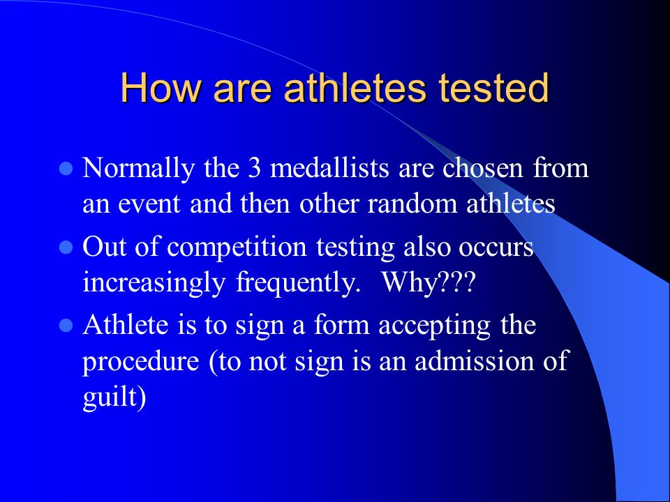 How are athletes tested