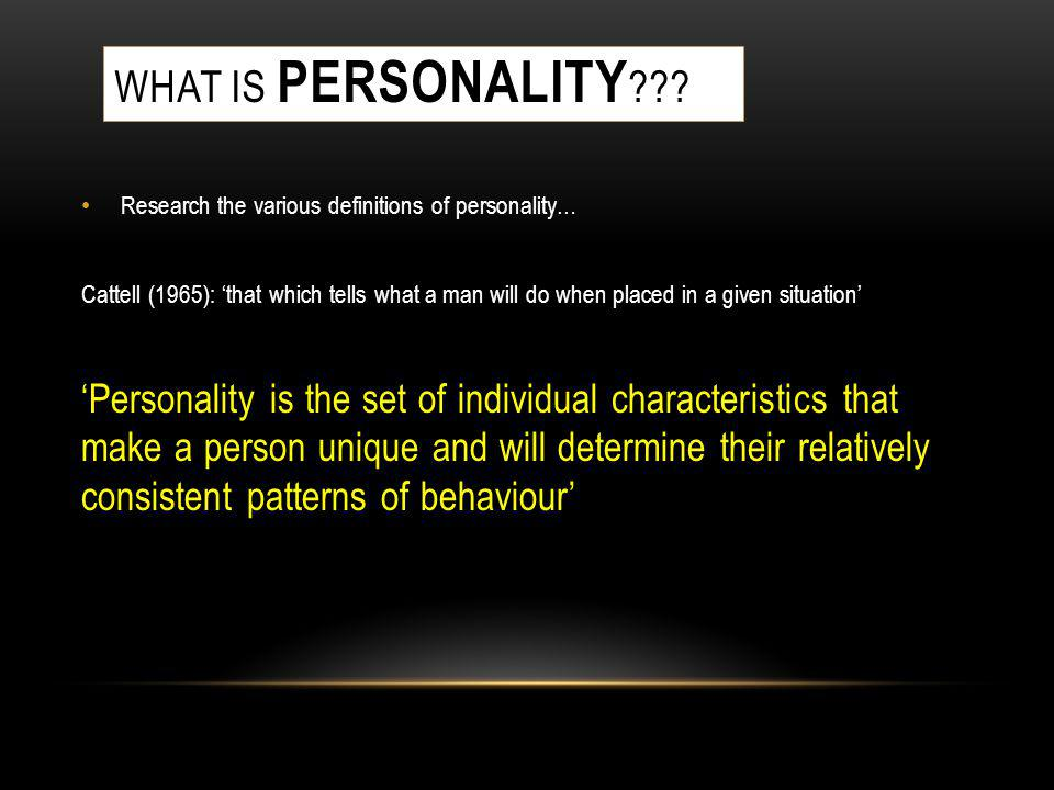 What is personality Research the various definitions of personality…
