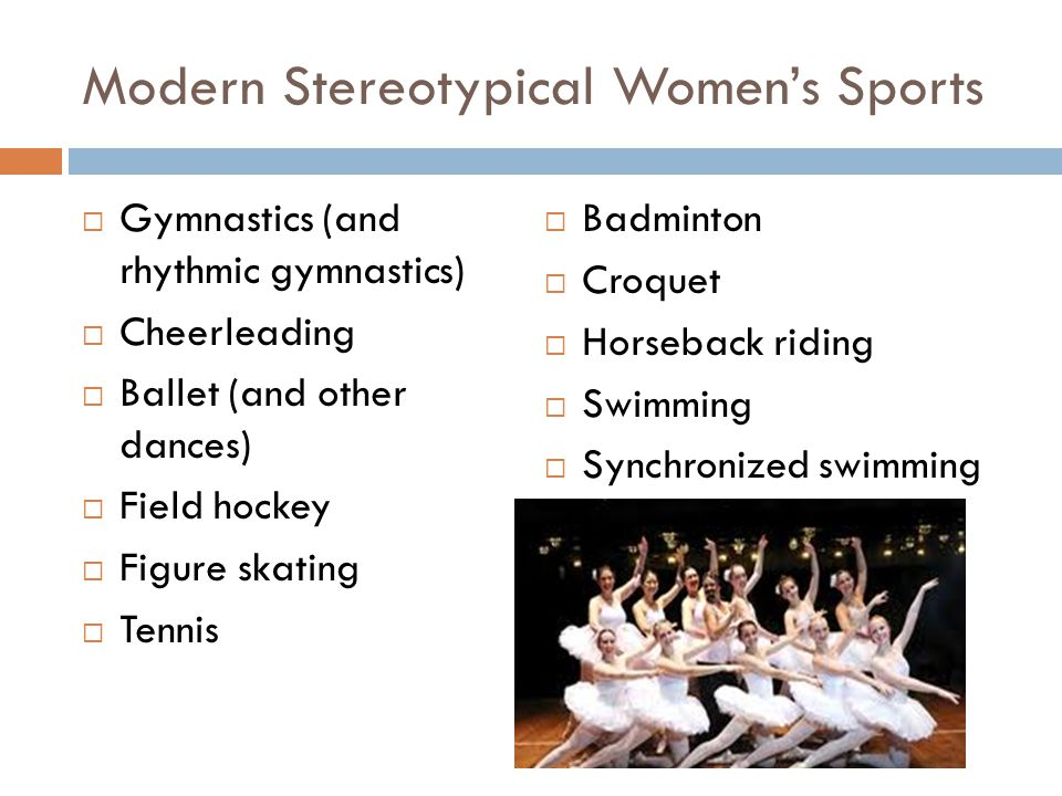 Modern Stereotypical Women's Sports