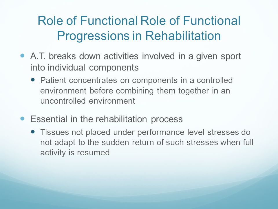 Role of Functional Role of Functional Progressions in Rehabilitation