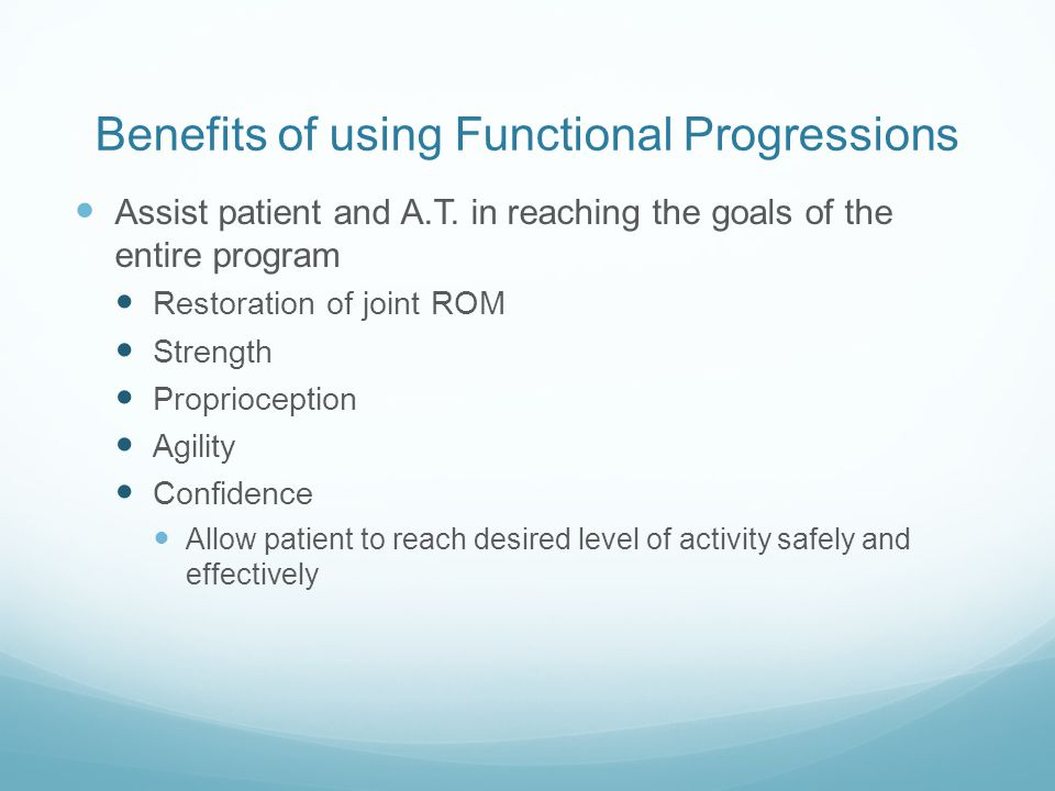 Benefits of using Functional Progressions