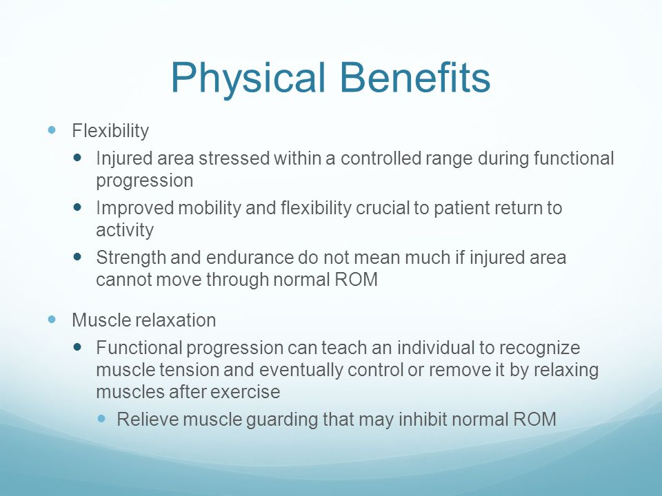 Physical Benefits Flexibility