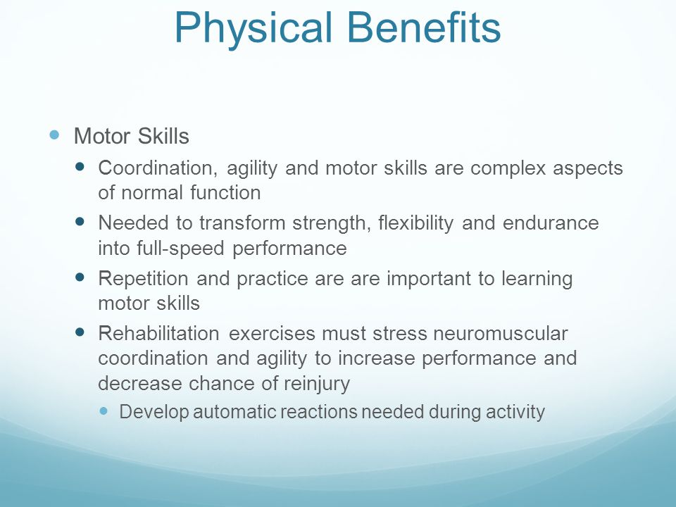 Physical Benefits Motor Skills