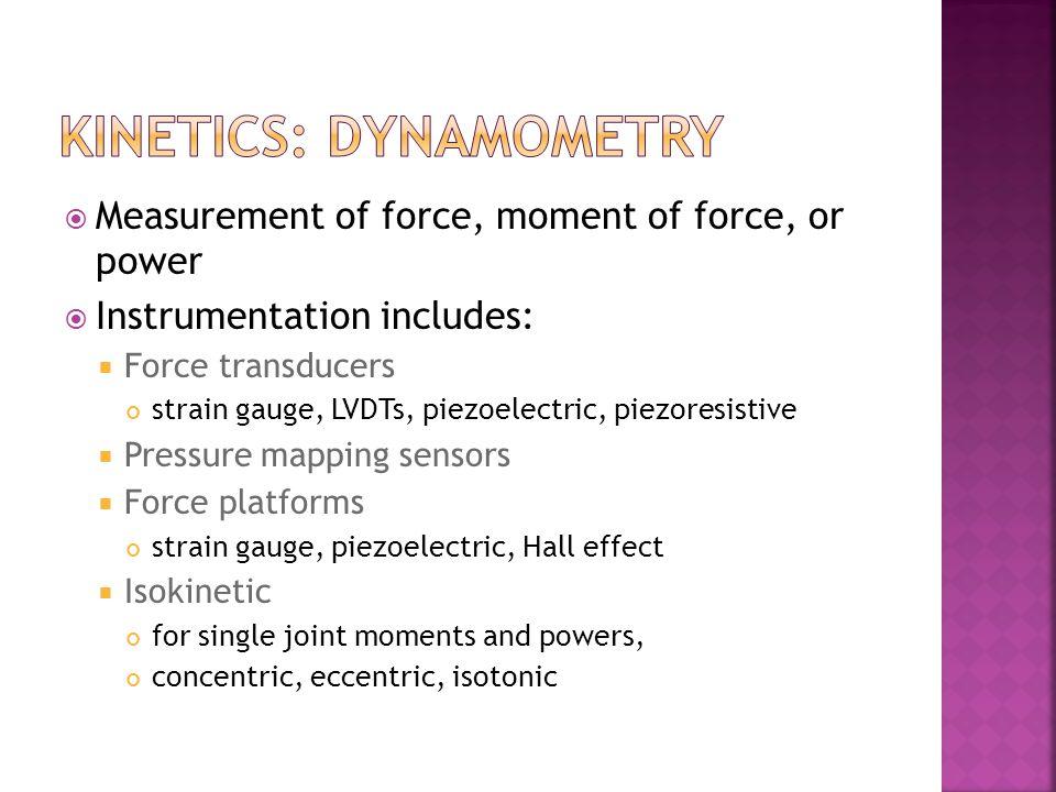 Kinetics: dynamometry