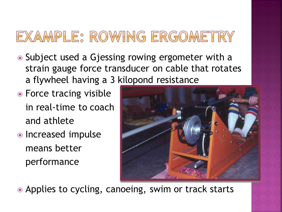 Example: rowing ergometry
