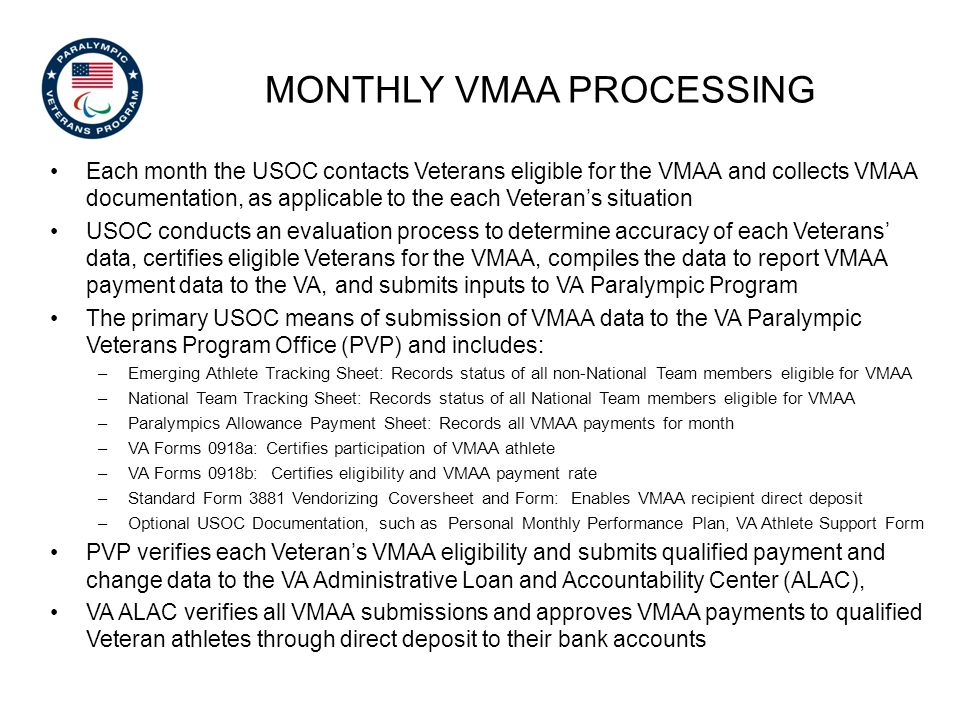 Monthly vmaa processing