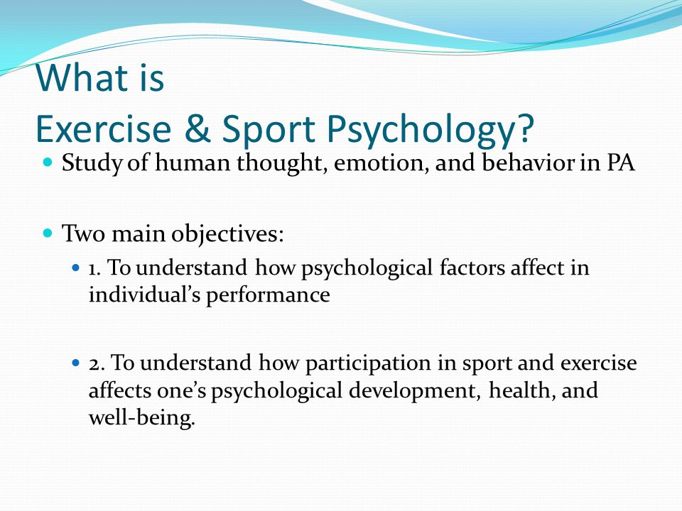 What is Exercise & Sport Psychology