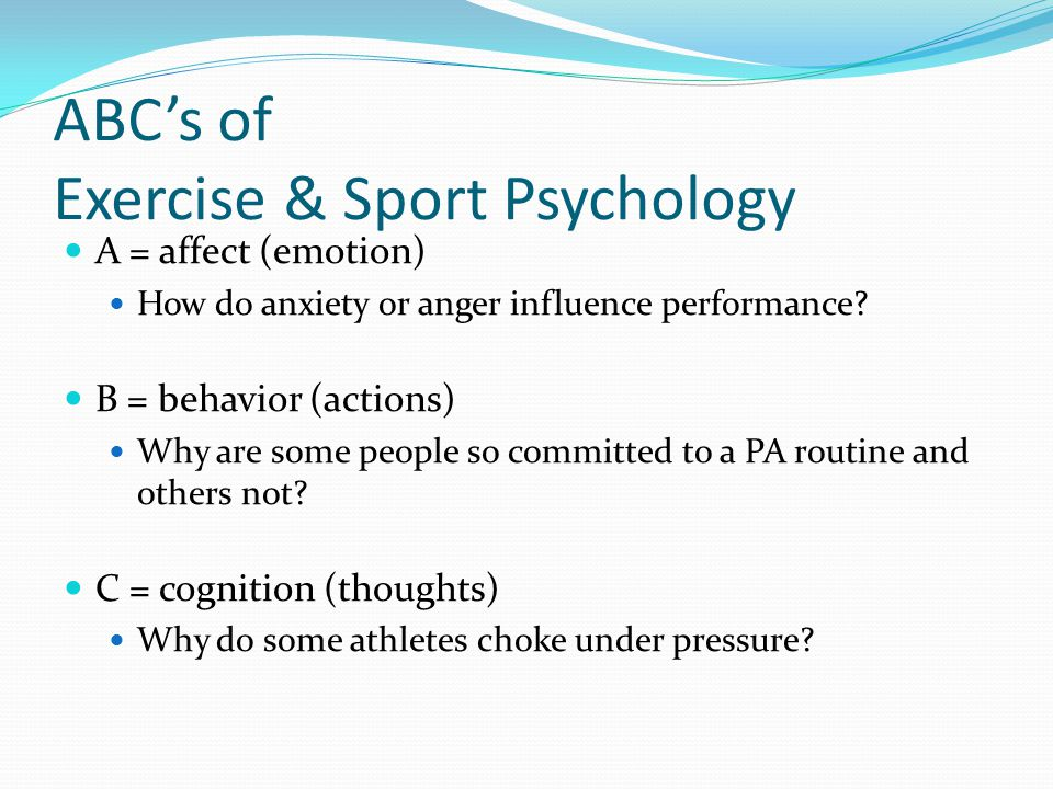 ABC's of Exercise & Sport Psychology