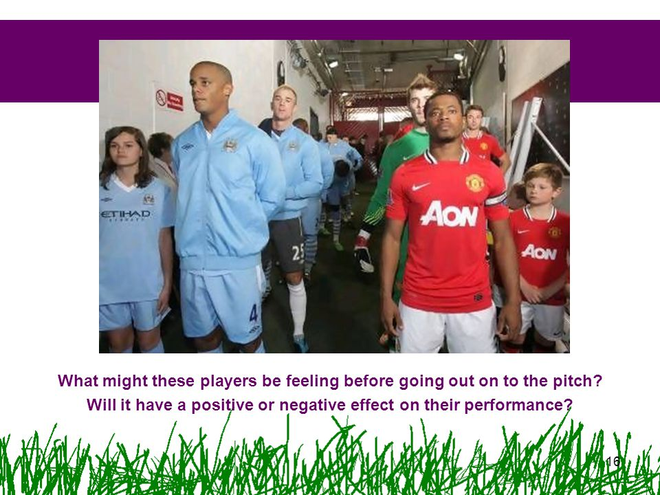 What might these players be feeling before going out on to the pitch