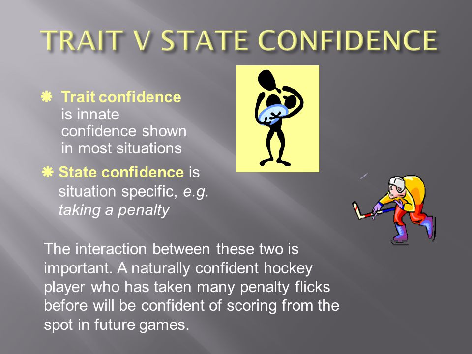TRAIT V STATE CONFIDENCE