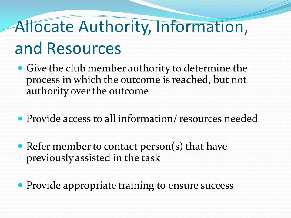 Allocate Authority, Information, and Resources