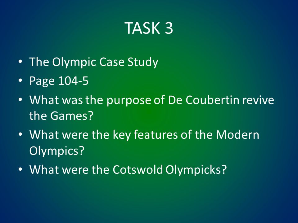 TASK 3 The Olympic Case Study Page 104-5