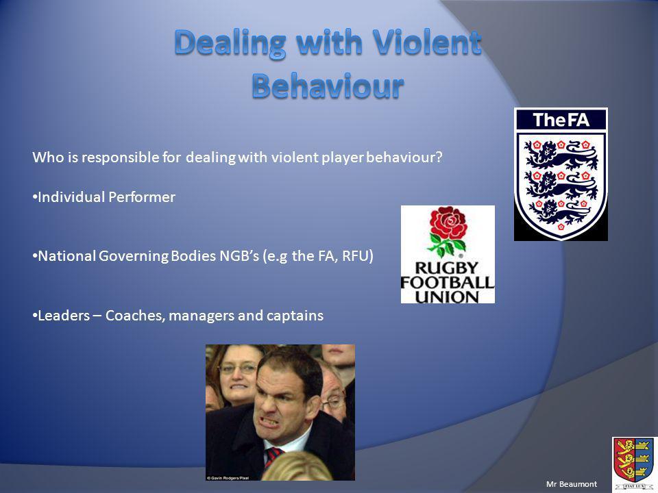 Dealing with Violent Behaviour
