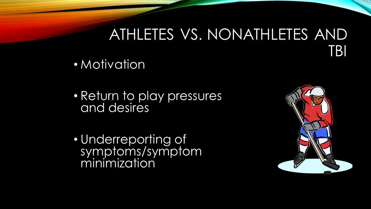 ATHLETES VS. NONATHLETES AND TBI