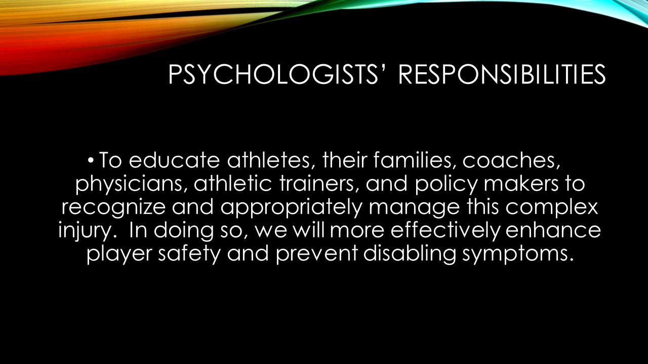 Psychologists' responsibilities