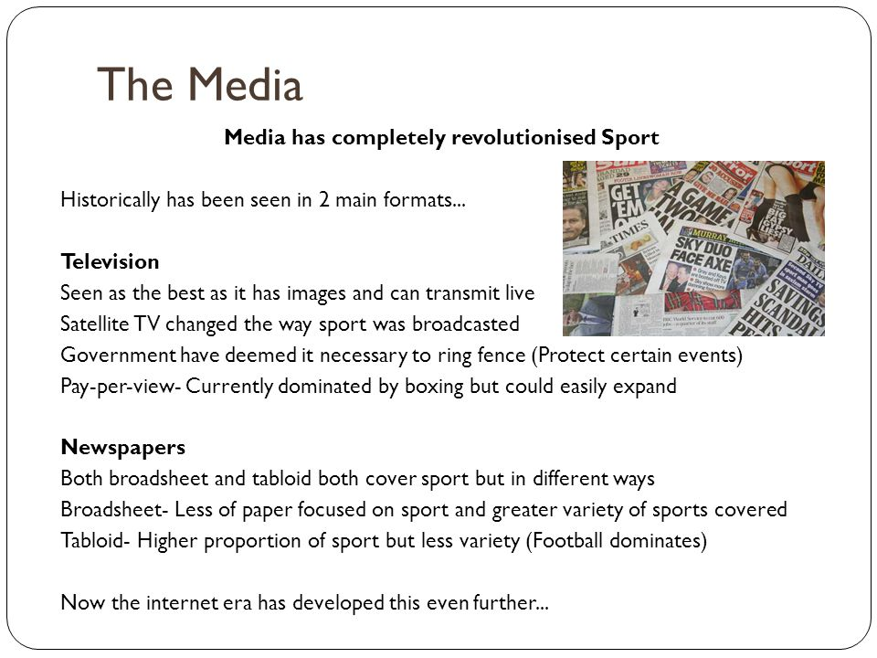 Media has completely revolutionised Sport