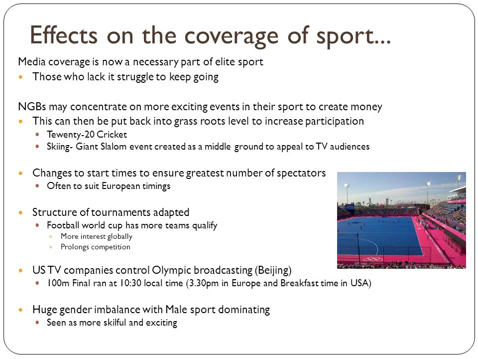 Effects on the coverage of sport...
