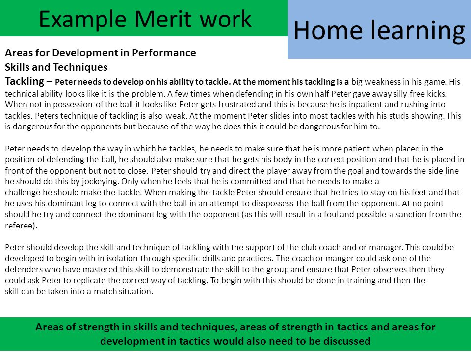 Home learning Example Merit work Areas for Development in Performance