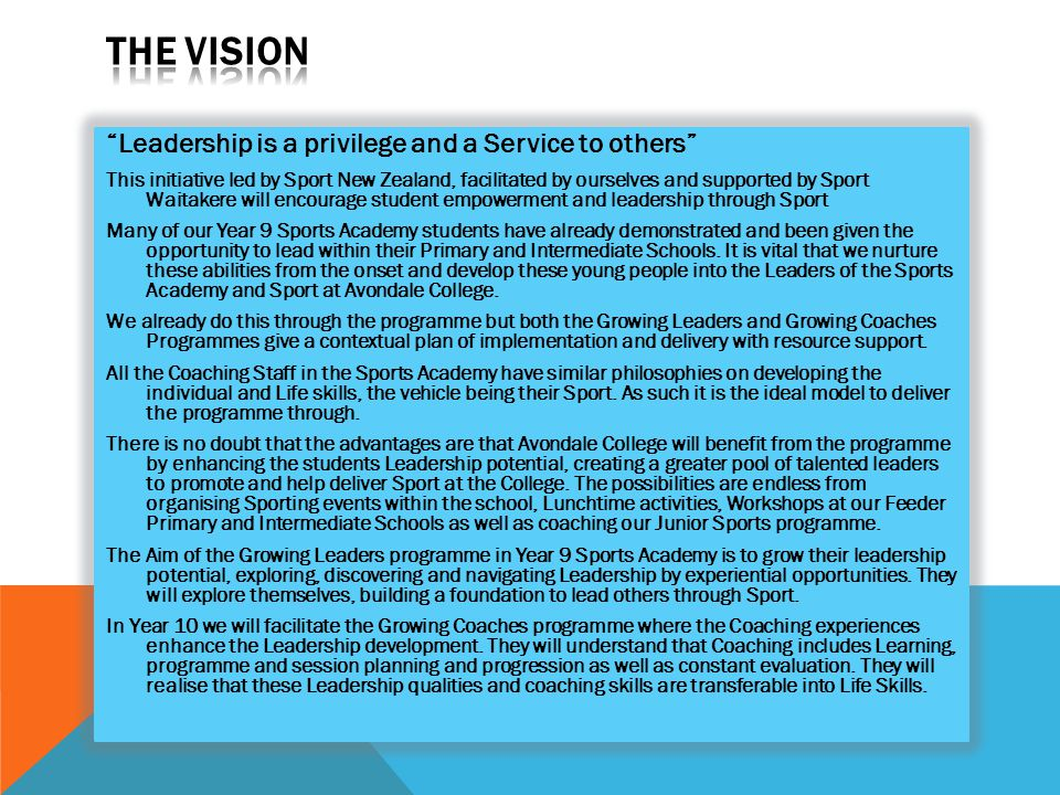 The Vision Leadership is a privilege and a Service to others