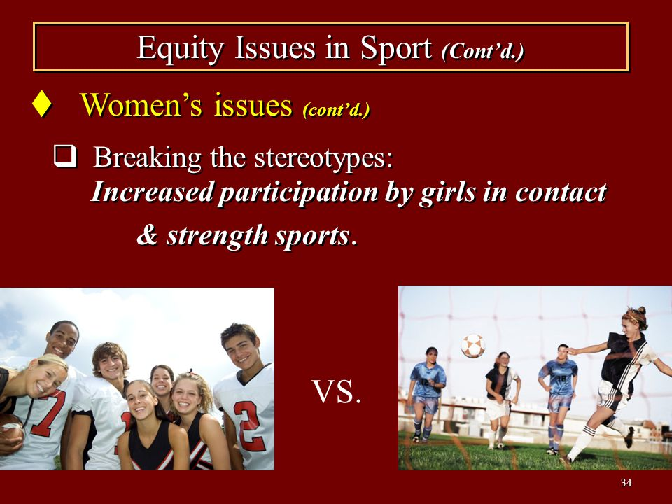 Equity Issues in Sport (Cont'd.)