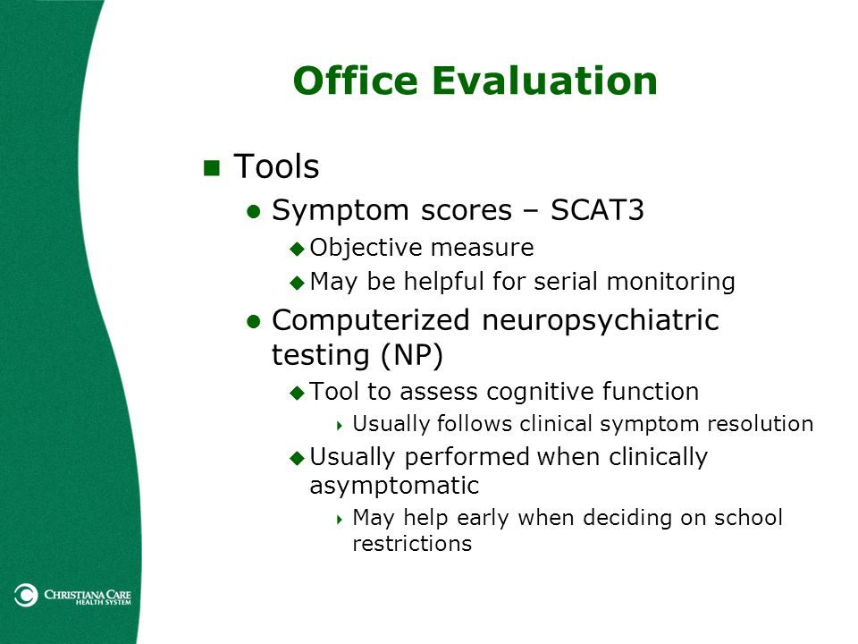 Office Evaluation Tools Symptom scores – SCAT3