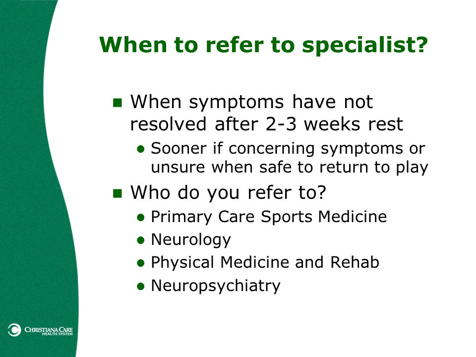 When to refer to specialist