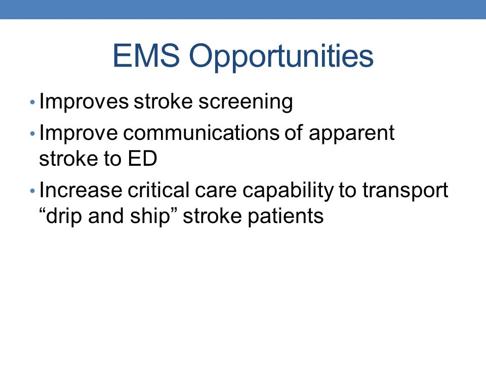 EMS Opportunities Improves stroke screening